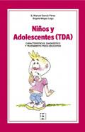 Niños y Adolescentes Inatentos (TDA). Características, diagnostico y tratamiento psico-educativo
