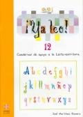 ¡Ya leo!  12 Cuadernos de apoyo a la lecto-escritura Silabas trabadas: tr-dr-br