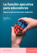 La función ejecutiva para educadores. Qué es y qué se hace para mejorarla