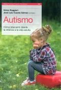 Autismo. Cómo intervenir, desde la infancia a la edad adulta