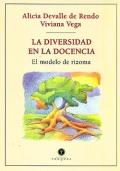 La diversidad en la docencia. El modelo de rizoma.