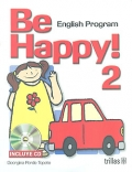 Be happy! 2. English Program. ( CD included )