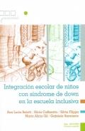 Integración escolar de niños con síndrome de down en la escuela inclusiva.