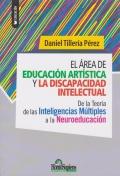 El área de educación artística y la discapacidad intelectual. De la Teoría de las Inteligencias Múltiples a la Neuroeducación.