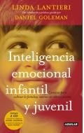 Inteligencia emocional infantil y juvenil. Ejercicios para cultivar la fortaleza interior en niños y jóvenes. Incluye 2 CD.