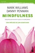 Mindfulness. guía práctica para encontrar la paz en un mundo frenético