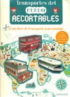 Transportes del mundo recortables. 10 medios de transporte para montar