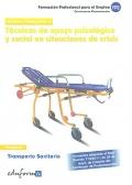 Técnicas de apoyo psicológico y social en situaciones de crisis. Transporte sanitario.