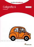 Caligrafía 6 (cuadrícula). Santillana Cuadernos. 2º Primaria