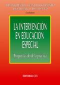 La intervención en educación especial. Propuestas desde la práctica.