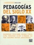 Las Pedagogías del Siglo XX