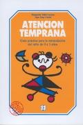 Atención temprana. Guía práctica para la estimulación del niño de 0 a 3 años.