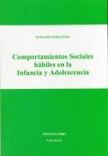 Comportamientos sociales hábiles en la infancia y adolescencia.
