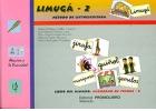 LIMUGÁ - 2. Método de lectoescritura. Libro del alumno. Cuaderno de fichas- 2.