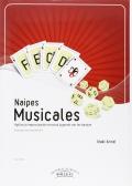 Naipes Musicales. Agiliza la improvisación musical jugando con las barajas