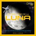 El gran libro de la Luna. Ciencia e historia de nuestro satélite favorito