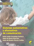 Sistemas aumentativos y alternativos de comunicación. Servicios socioculturales y a la comunidad. G.S. Integración social