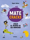 Matecracks. ¡Viaje al mundo de los números! 7 años
