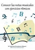 Conocer las notas musicales con ejercicios rítmicos.