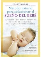 Método natural para solucionar el sueño del bebe