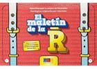 El maletín de la R. Materiales para la mejora de los errores fonológicos originados por el rotacismo