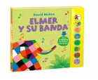Elmer y su banda (libro con sonidos)