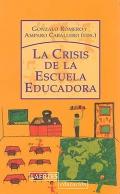La crisis de la escuela educadora.