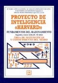 Proyecto de inteligencia Harvard. Fundamentos del razonamiento. Segundo y tercer ciclo ( 8 - 12 años ). Área de matemáticas y conocimiento del medio.