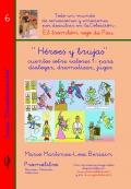 Héroes y Brujas. (Colección El trombón rojo de Pau)