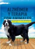 Alzheimer y terapia con animales. Teoría y practica.