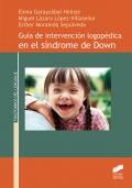Guía de intervención logopédica en el Síndrome de Down