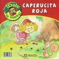 Caperucita Roja - Caperuzota Roja
