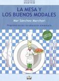 La mesa y los buenos modales. Programa escolar de educación alimentaria. Libro del profesor