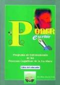 Poder escribir. Programa de entrenamiento de los procesos cognitivos de la escritura ( libro del educador )