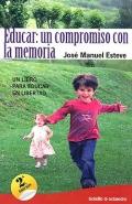 Educar: un compromiso con la memoria. Un libro para educar en libertad.