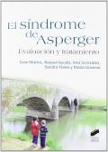 El síndrome de Asperger. Evaluación y tratamiento.