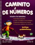 Caminito de números. Iniciación a las matemáticas.