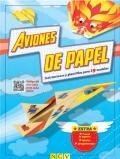 Aviones de papel. Instrucciones y plantillas para 19 modelos