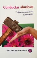 Conductas abusivas. Origen, consecuencias y prevención.