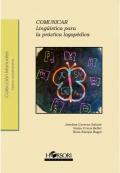 Comunicar. Lingüística general y aplicada para la práctica logopédica
