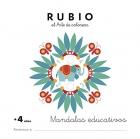 Mandalas educativos +4 años Rubio el arte de colorear