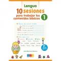 Matemáticas y lengua. 10 sesiones para trabajar los contenidos básicos 1.