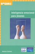 Inteligencia emocional para jóvenes.