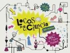 Locos por la ciencia. 50 trucos para niños de todas las edades