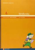 Letrilandia. Propuesta didáctica. Cuadernos de escritura. Pauta Montessori