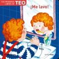 Tus primeros libros de Teo. ¡Me lavo!