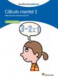 Cálculo mental 2. Santillana Cuadernos. 2º Primaria