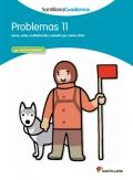 Problemas 11. Santillana Cuadernos. 5º Primaria