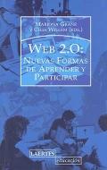 Web 2.0: Nuevas formas de aprender y practicar.