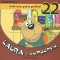 Laura i companyia-Amb cura, que és perillós! 22